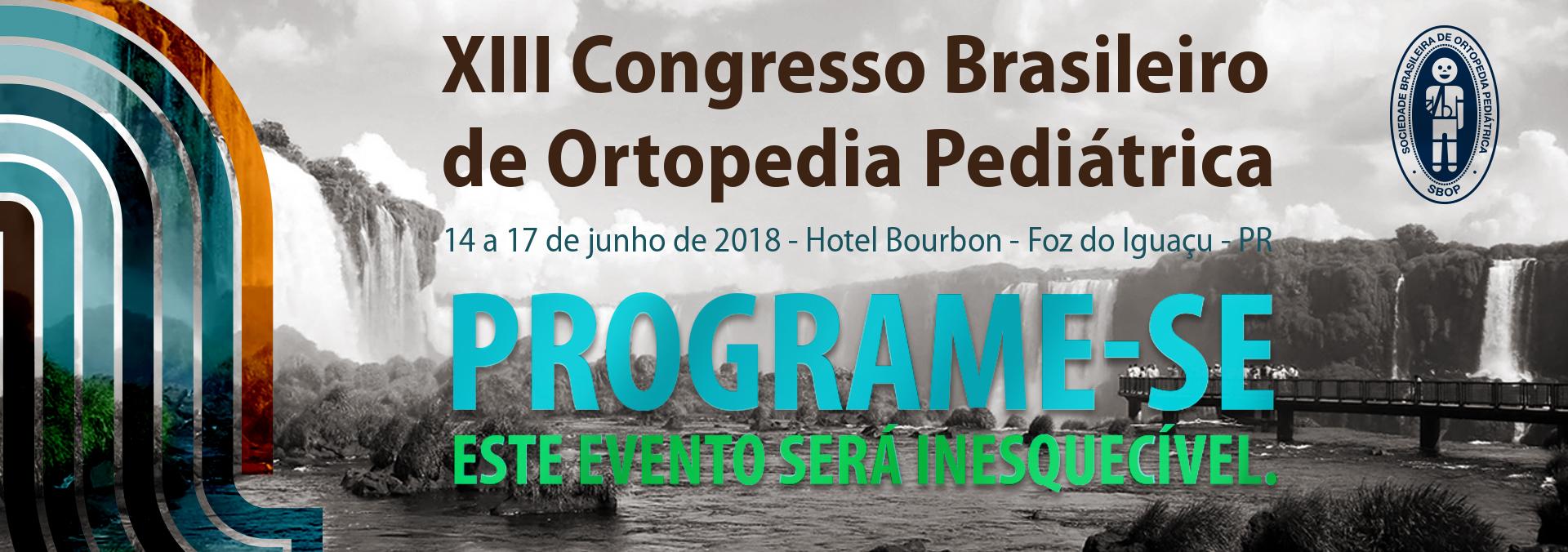 XIII Congresso Brasileiro de Ortopedia Pediátrica